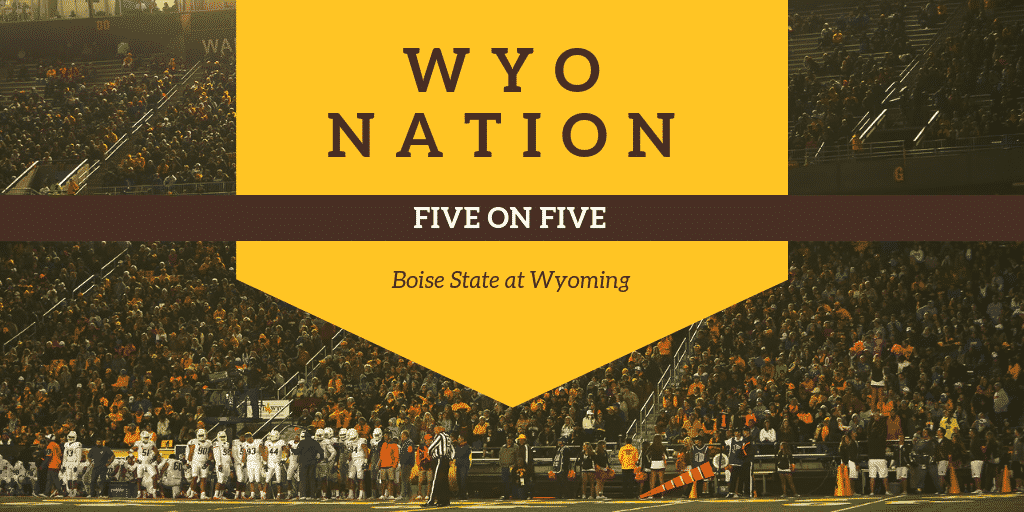 WyoNation 5 on 5: Wyoming vs Boise State