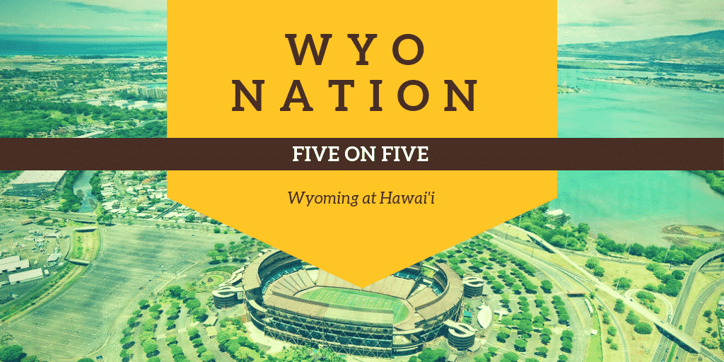 WyoNation 5 on 5: Wyoming @ Hawai'i