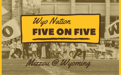 WyoNation 5 on 5: Wyoming vs Mizzou