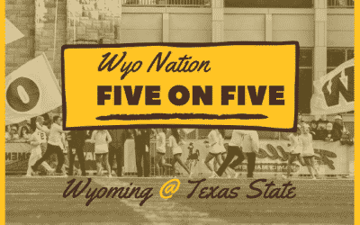 WyoNation 5 on 5: Wyoming @ Texas State