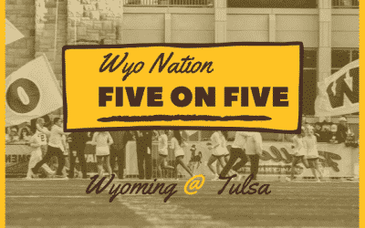 WyoNation 5 on 5: Wyoming @ Tulsa
