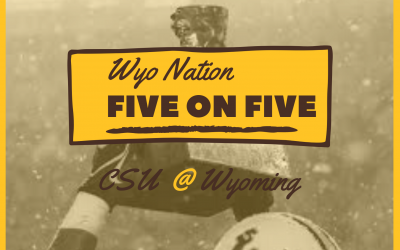 WyoNation 5 on 5: Wyoming vs Colorado State