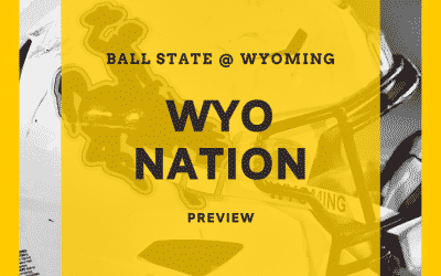 WyoNation Preview: Wyoming vs Ball State