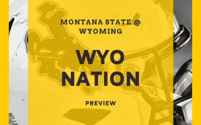 WyoNation Preview: Montana State at Wyoming