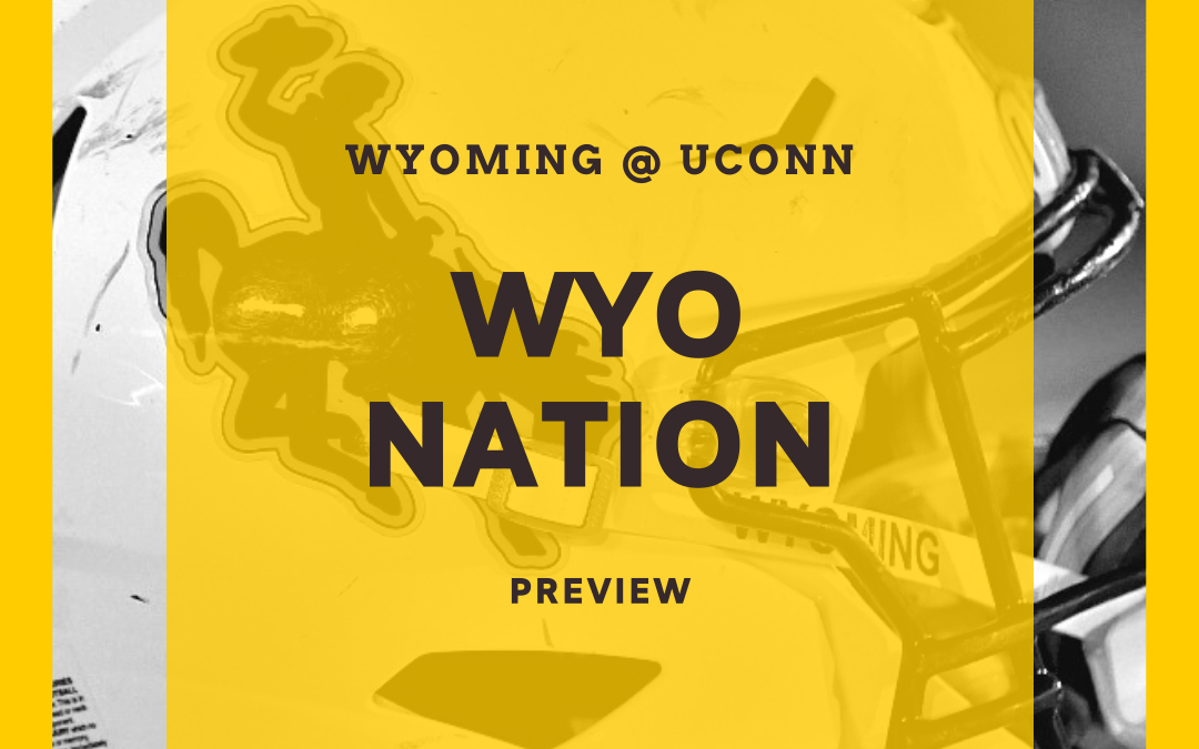 WyoNation Preview: Wyoming vs UConn